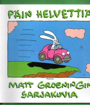 Päin helvettiä - Matt Groeningin sarjakuvia