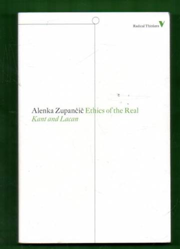 Ethics of the Real - Kant and Lacan