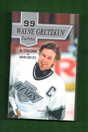 99 - Wayne Gretzkyn tarina