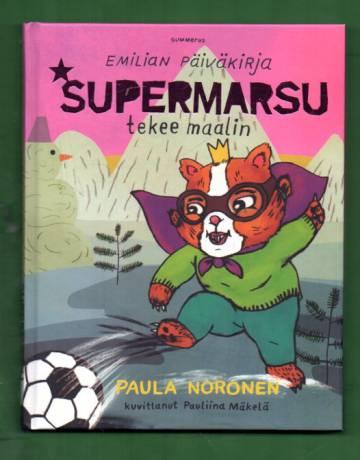 Emilian päiväkirja - Supermarsu tekee maalin