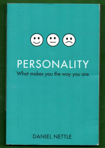 Personality - What makes you the way you are