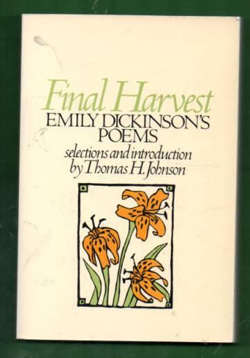 Final Harvest - Emily Dickinson's Poems