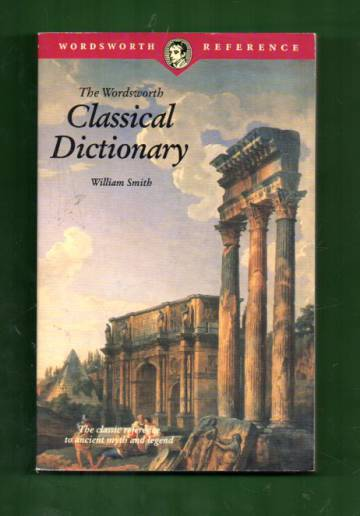 The Wordsworth Classical Dictionary