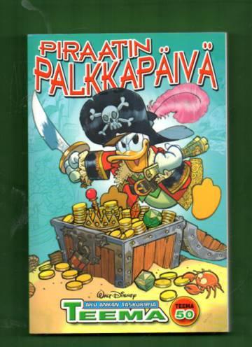Taskarin teemanumero 50 - Piraatin palkkapäivä (Aku Ankan taskukirja)