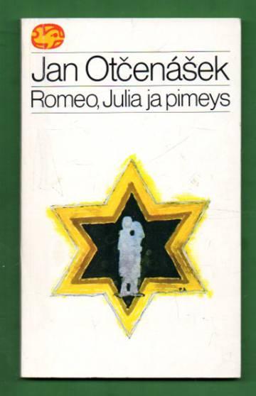 Romeo, Julia ja pimeys