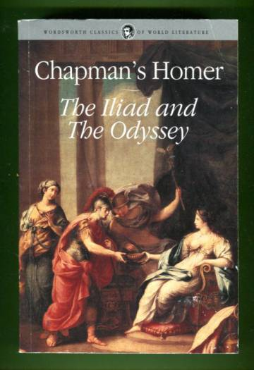 Chapman's Homer - The Iliad & The Odyssey