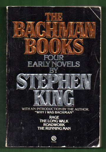 The Bachman Books - Four Early Novels by Stephen King
