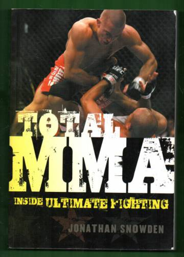 Total MMA - Inside Ultimate Fighting