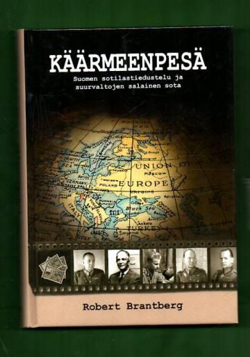 Käärmeenpesä - Suomen sotilastiedustelu ja suurvaltojen salainen sota
