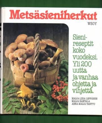 Metsäsieniherkut - Sienen tie metsästä vatsaan
