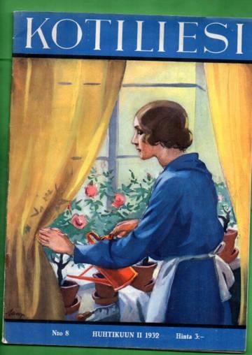 Kotiliesi N:o 8, huhtikuu II/1932 (Martta Wendelin)