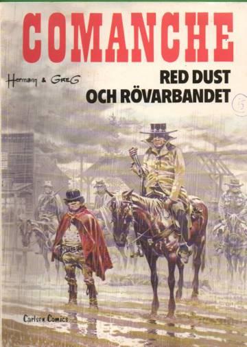 Comanches Äventyr - Red Dust och Rövarbandet