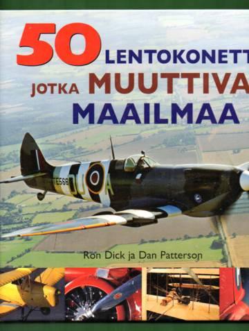 50 lentokonetta jotka muuttivat maailmaa