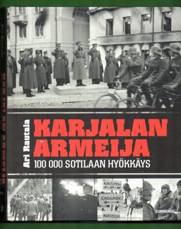 Karjalan armeija - 100.000 sotilaan hyökkäys