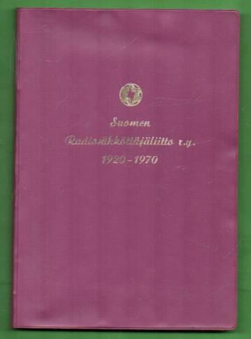 Suomen radiosähköttäjäliitto r.y. 1920-1970