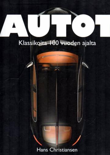 Autot - Klassikoita 100 vuoden ajalta