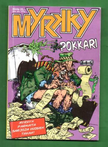 Myrkky-Pokkar 3 - Parhaita paloja Myrkyn alkuvuosilta