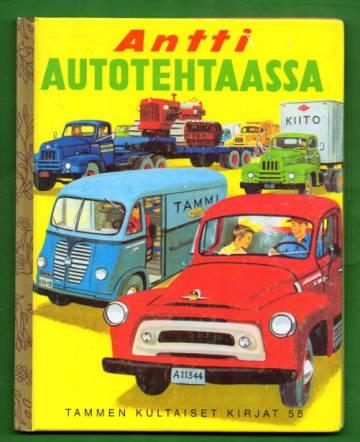 Tammen kultaiset kirjat 55 - Antti autotehtaassa