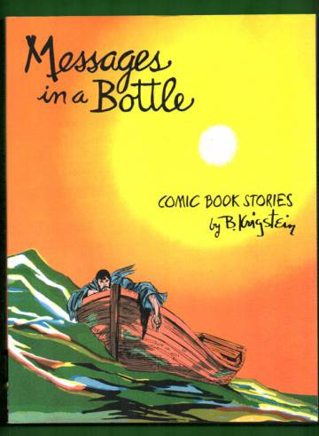 Messages in a Bottle - Comic Book Stories by B. Krigstein