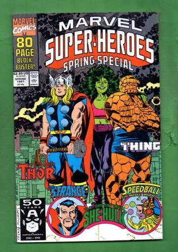 Marvel Super-Heroes Vol. 2 #5 Apr 91 (Spring Special)