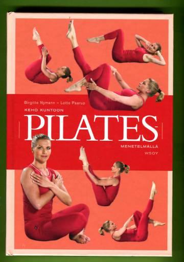 Keho kuntoon Pilates-menetelmällä