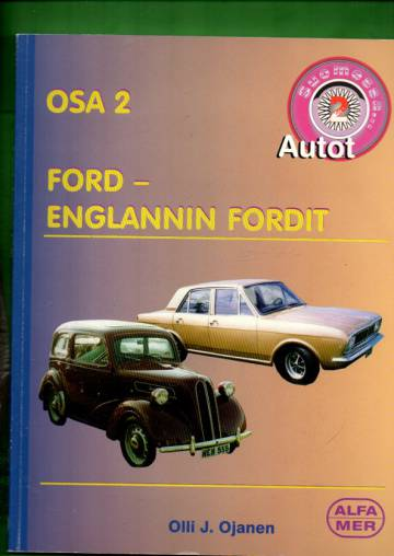 Autot Suomessa osa 2 - Ford: Englannin Fordit