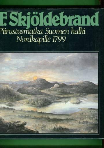 Piirustusmatka Suomen halki Nordkapille 1799