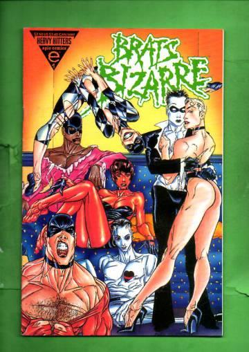 Brats Bizarre Book four of Four