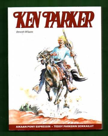 Ken Parker - Aikaan Pony Expressin / Teddy Parkerin seikkailut