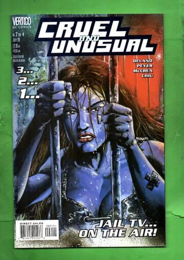 Cruel and Unusual #2 Jul 99