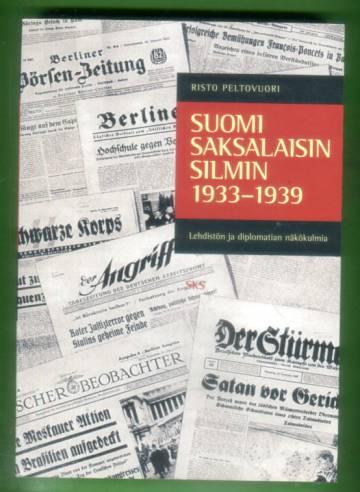 Suomi Saksalaisin silmin 1933-1939 - Lehdistön ja diplomatian näkökulmia