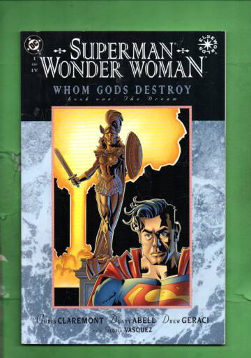 Superman / Wonder Woman: Whom Gods Destroy #1