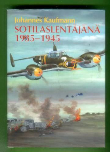 Sotilaslentäjänä 1935-1945