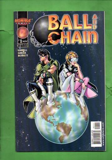 Ball and Chain #1 Nov 99