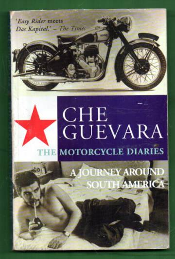 The Motorcycle Diaries - A Journey Around South America