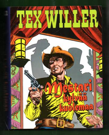 Tex Willer - Mestari kylvää kuolemaa