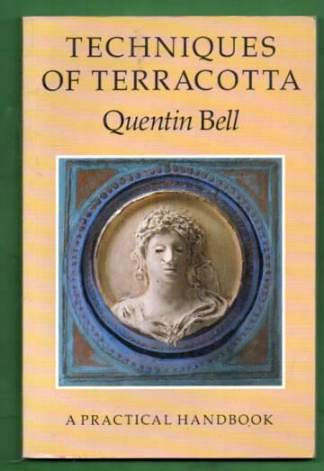 Techniques of Terracotta - A Practical Handbook