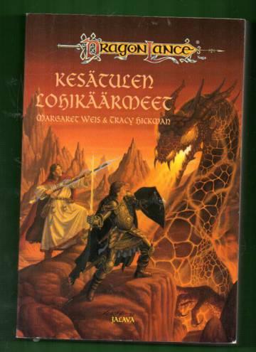 Dragonlance-kronikat 4 - Kesätulen lohikäärmeet