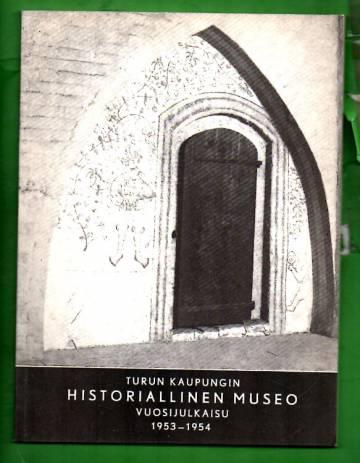 Turun kaupungin historiallinen museo vuosijulkaisu 1953-1954