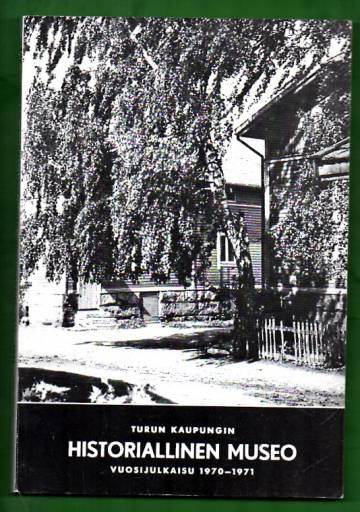 Turun kaupungin historiallinen museo - Vuosijulkaisu 34-35: 1970-1971