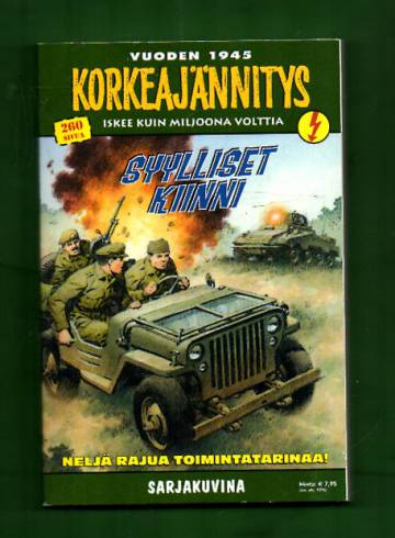 Korkeajännitys 4E/17 - Vuoden 1945 Korkeajännitys: Syylliset kiinni