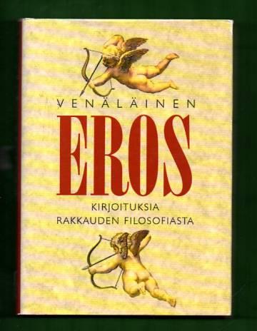 Venäläinen Eros - Kirjoituksia rakkauden filosofiasta