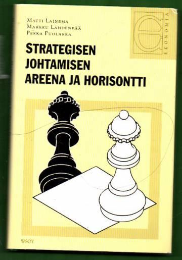 Strategisen johtamisen areena ja horisontti