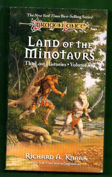 The Lost Histories Vol. IV - The Land of the Minotaurs