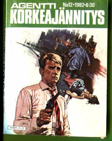 Agentti-Korkeajännitys 12/82