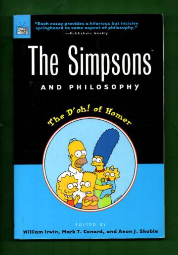 The Simpsons and Philosophy - The D'oh! of Homer