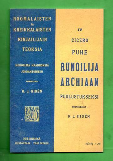 Roomalaisten ja kreikkalaisten kirjailijain teoksia IV - Puhe runoilija Archiaan puolustukseksi