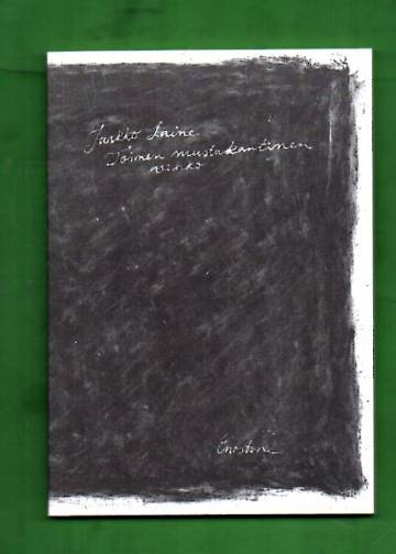 Toinen mustakantinen vihko - Kriipustuksia, muistiinpanoja, reunamerkintöjä