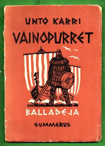 Vainopurret - Balladeja