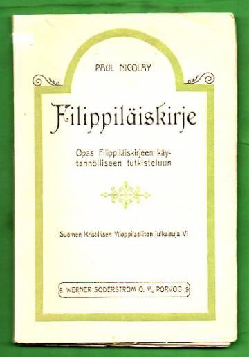 Filippiläiskirje - Opas Filippiläiskirjeen käytännölliseen tutkiskeluun